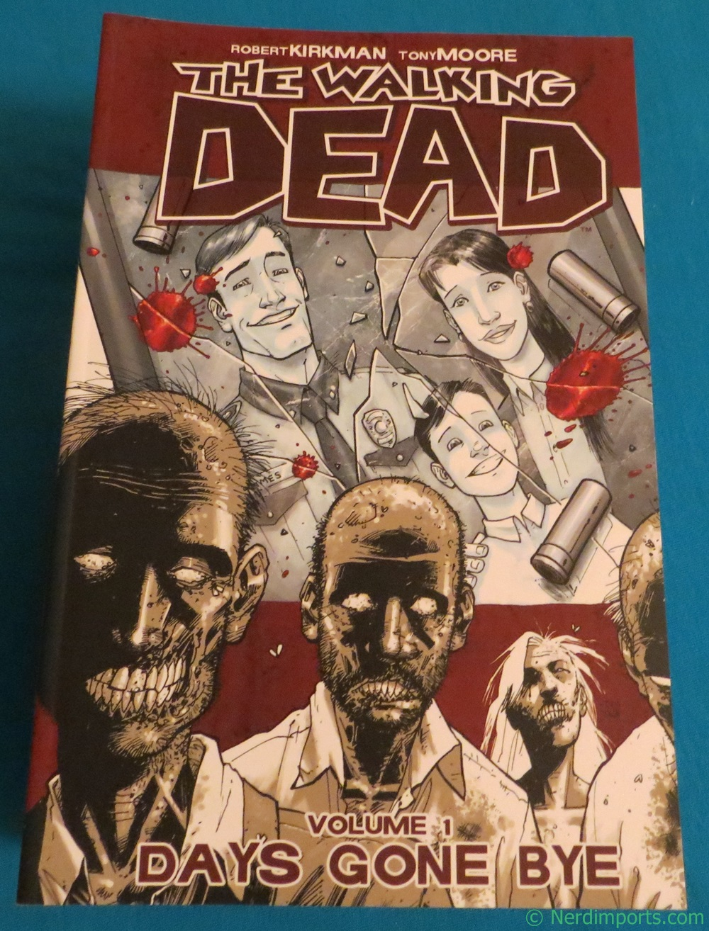 The Walking Dead Vol. 1 Days Gone Bye